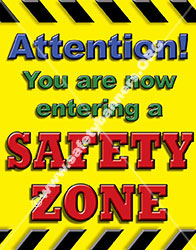 Safety poster entering a safety zone number1026
