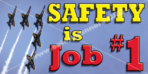 Safety is Job number one safety banner item 1015