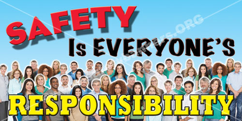 safety is everyones responsibility banner 1163